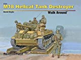 Squadron Signal Publications M18 Hellcat Tank Destroyer Walk Around Book
