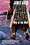 img - for Way Of The Wolf (Deathlands) book / textbook / text book