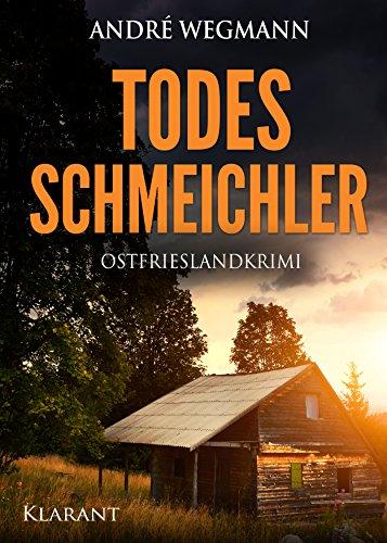 Todesschmeichler. Ostfrieslandkrimi (Michael Jesko ermittelt 2) (German Edition)