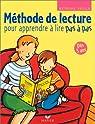 Méthode de lecture, dès 5ans : Pour apprendre à lire pas à pas par Delile