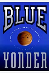 Blue Yonder : Kentucky : The United State of Basketball Hardcover