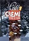 Café crème 1 : Méthode de français par Kaneman-Pougatch
