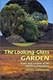 The Looking-Glass Garden, Peter Thompson, 0881924997