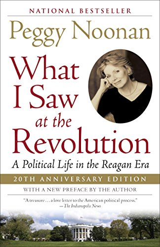 What I Saw at the Revolution: A Political Life in the Reagan Era (West Stores Furniture Key In)