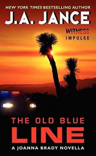 The Old Blue Line: A Joanna Brady Novella