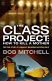 The Class Project, Bob Mitchell, 1552639290