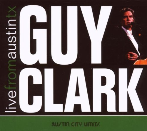 CD : Guy Clark - Live From Austin Tx (Digipack Packaging)