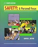 safety a personal focus - Safety A Personal Focus