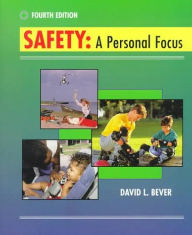 Safety A Personal Focus