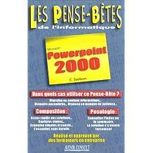 POWERPOINT 2000 PENSE-BÊTES
