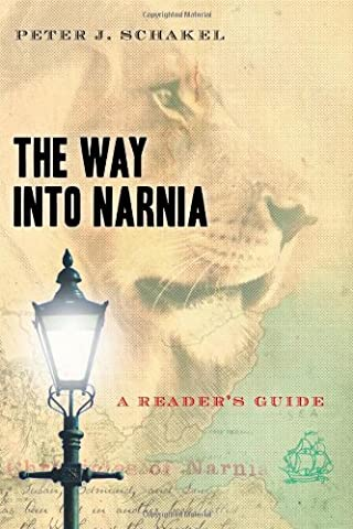 The Way into Narnia: A Reader's Guide (From Reader To Writer)