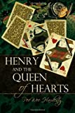 Henry and the Queen of Hearts, Peewee Hardesty, 1622129806