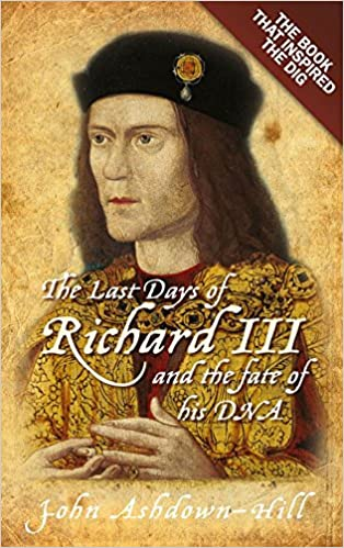 Books english pdf download gratuitThe Last Days of Richard III and the Fate of His DNA by John Ashdown-Hill en français PDF DJVU
