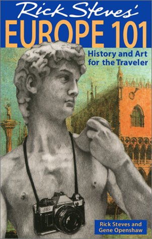 Rick Steves' Europe 101: History and Art for the ()
