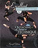 The Excellent Instructor and the Teaching of Dance Technique, Ambrosio, Nora, 1465211675