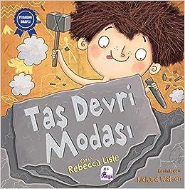 Tas Devri Modasi Rebecca Lisle 9786052361528 Amazon Com Books