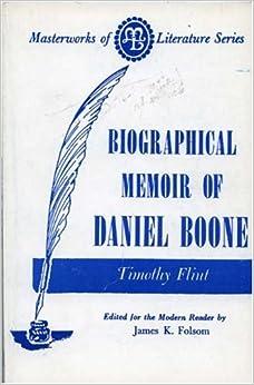 Book Biographical Memoir of Daniel Boone (Masterworks of Literature)