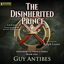 THE DISINHERITED PRINCE: THE DISINHERITED PRINCE SERIES, BOOK 1