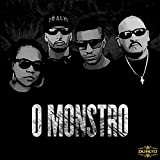 O Monstro (feat. DJ Alpiste, DJ Bola 8)