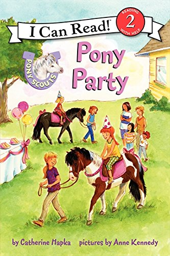 Pony Scouts: Pony Party (I Can Read Level 2) -