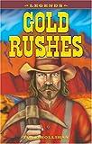 Gold Rushes, Tony Hollihan, 1894864018