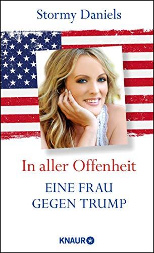 Audiobook cover from In aller Offenheit: Eine Frau gegen Trump (German Edition) by Stormy Daniels