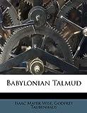 Babylonian Talmud, Isaac Mayer Wise and Godfrey Taubenhaus, 1178630781