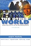 img - for The Other World: Issues and Politics of the Developing World (5th Edition) book / textbook / text book
