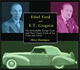 Edsel Ford and E. T. Gregorie, Henry L. Dominguez, 0768004004