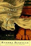 A Chance to See Egypt, Sandra J. Scofield, 0060173432