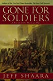 Gone for Soldiers, Jeff Shaara, 0345427505
