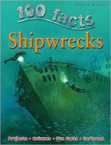 Shipwrecks (100 Facts) by Fiona MacDonald (1-Jan-2010)
