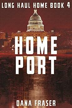 Home Port (Long Haul Home Book 4)