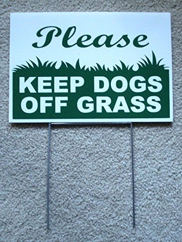 (PLEASE KEEP DOGS OFF GRASS 8