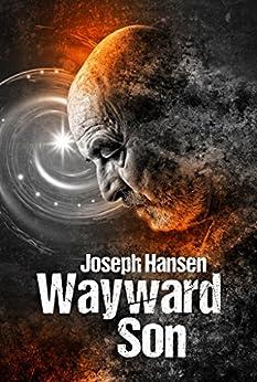 Wayward Son by [Hansen, Joseph]