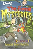 img - for Doug - Funnie Mysteries: Haunted House Hysteria - Book #5 (Disney's Doug the Funnie Mysteries) by Dennis Garvey (2000-10-02) book / textbook / text book