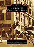 Kaufmann's Department Store (Images of America)