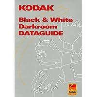 Kodak Black-and-White Darkroom Dataguide (Kodak darkroom books)