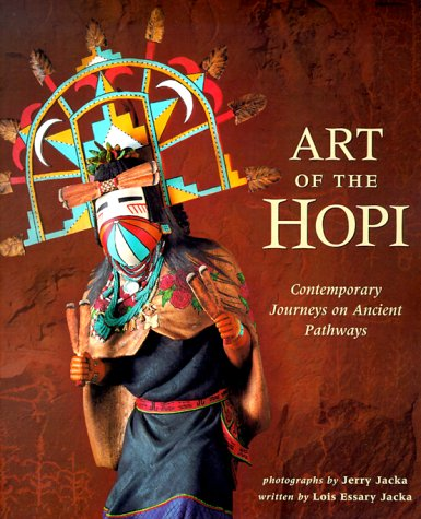 Art of Hopi: Contemporary Journeys on Ancient Pathways