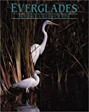 Everglades : Wondrous River of Life, Walker, Steven L. and Majorin, Matti P., 1879924056