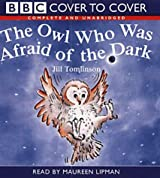 Owl Who Was Afraid of the Dark