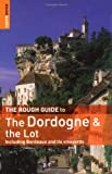 The Dordogne and the Lot, Jan Dodd, Nana Luckham, 1843538024