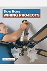 Safe Home Wiring Projects Paperback