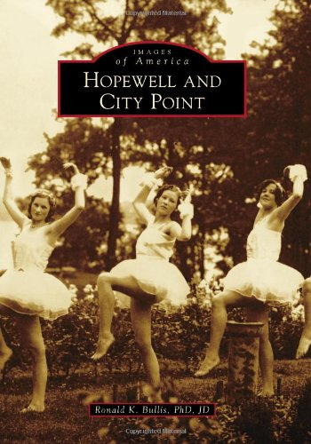 Hopewell and City Point (Images of America) pdf epub