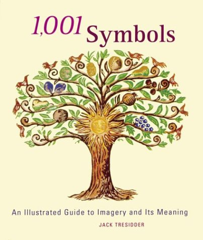 1,001 Symbols: An Illustrated Guide to Imagery and Its Meaning pdf