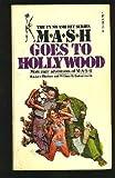 MASH Goes to Hollywood