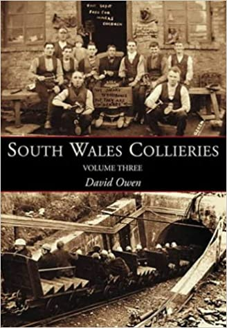 South Wales Collieries: Volume 3