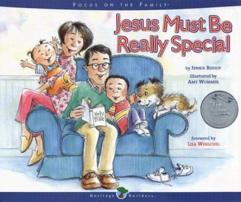 Jesus Must Be Really Special (Heritage Builders)
