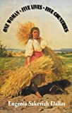One Woman, Five Lives, Five Countries, Eugenia Dallas, 0881001074