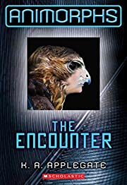 [(The Animorphs #3: The Encounter )]…